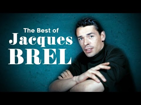 The Best of Jacques Brel