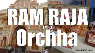 Ram Raja Temple Orchha - Exploring Orchha Episode 5