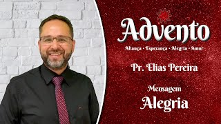 Culto Dominical - 20.12 - Advento | Alegria | Pr. Elias Pereira