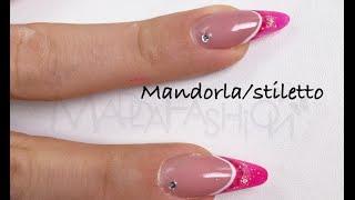 Nuova forma: Mandorla classico - Stiletto corto (Ricostruzione)