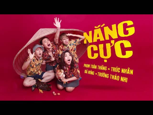 NẮNG CỰC - Trúc Nhân, Phạm Toàn Thắng, Thảo Nhi, Bá Hưng (audio official)