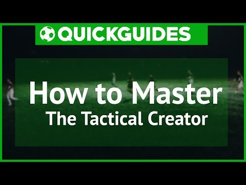 FM | QuickGuides | How to Master the Tactical Creator | Football Manager 2017