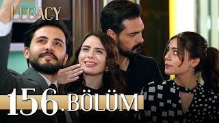 Emanet 156. Bölüm | Legacy Episode 156