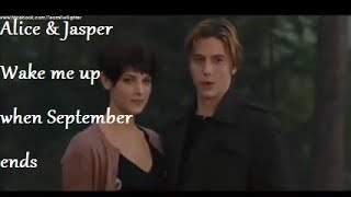Alice & Jasper - Wake me up when September ends