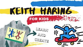 Keith Haring for kids!       Learn about the artist and create your own masterpiece! #ArtForKids