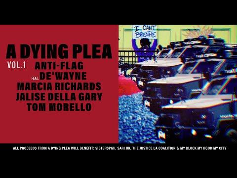 Anti-Flag Ft. DE'WAYNE, Marcia Richards, Jalise Della Gary, Tom Morello - A Dying Plea Vol. 1