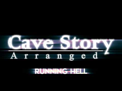 Cave Story Arranged - Running Hell (Newer Version)