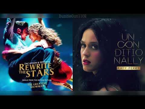 Zac Efron, Zendaya, Katy Perry - Rewrite The Stars (The Greatest Showman) x Unconditionally (MASHUP)