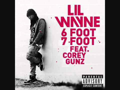 Lil Wayne ft Cory Gunz  6 foot 7 footOriginal VersionDirty