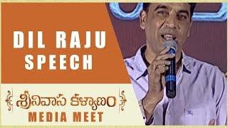 Dil Raju Speech Srinivasa Kalyanam Media Meet Nithiin, Raashi Khanna