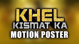 Khel Kismat Ka (Anbanavan Asaradhavan Adangadhavan) 2019 Motion Poster   Silambarasan