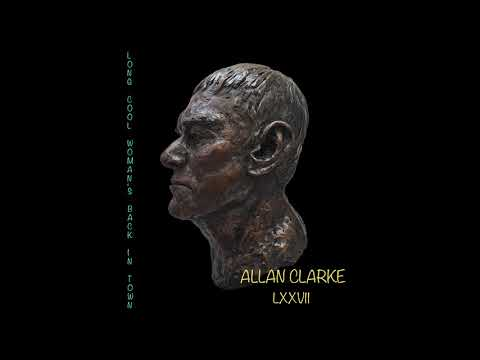 Allan Clarke - Long Cool Woman's Back in Town (Official Audio)