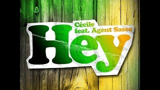CeCile - Hey (feat. Agent Sasco) (Official Video)