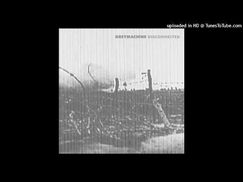 Greymachine - Just Breathing