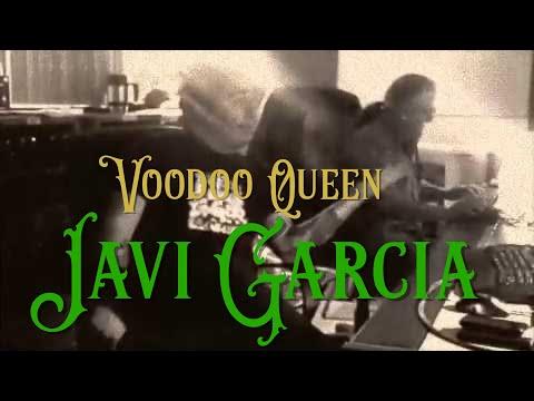 Javi Garcia - Voodoo Queen (official music video)