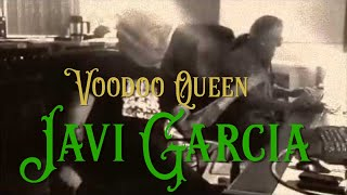 Javi Garcia & the Cold Cold Ground - Voodoo Queen