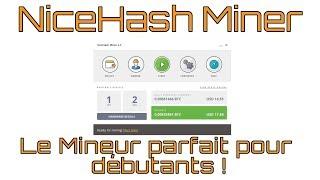 [TUTO] Comment miner avec NiceHash Miner 💻