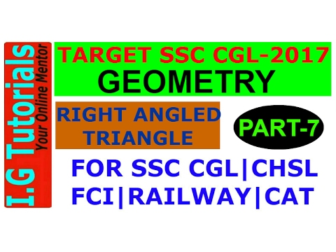 GEOMETRY for SSC CGL-7|Advance maths for SSC CGL|Right angle triangle|Best Trick|Short Trick|SSC CGL