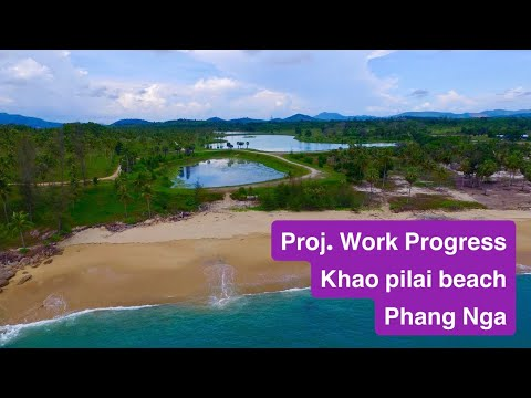 Work Progress as April,15,2021(Khao pilai beach Phang Nga)