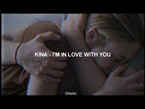 Kina - I'm in love with you [Sub. Español]