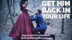 Download Make him return now subliminal mp3 free and mp4