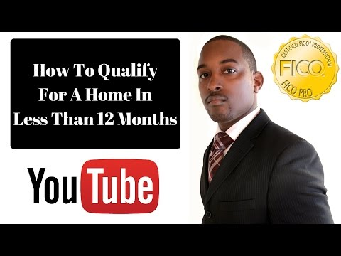 How To Qualify For A Home In Less Than 12 Months In 2018 - 850 Club Credit Consultation