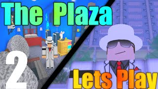 [ROBLOX: The Plaza] - Lets Play w/ Friends Ep 2 - Gambling Problem?