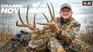 A Great Iowa Buck | First Snow Action of the Season | Chasing November