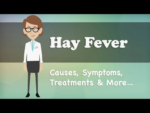 Hay Fever - Causes, Symptoms, Treatments & More…