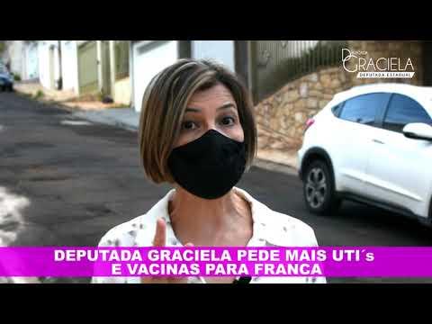 Deputada Graciela pede mais Uti's e vacinas para Franca