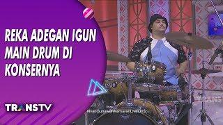 BROWNIS - Kocak! Reka Adegan Saat Igun Main Drum di Konsernya (6/8/19) Part 3