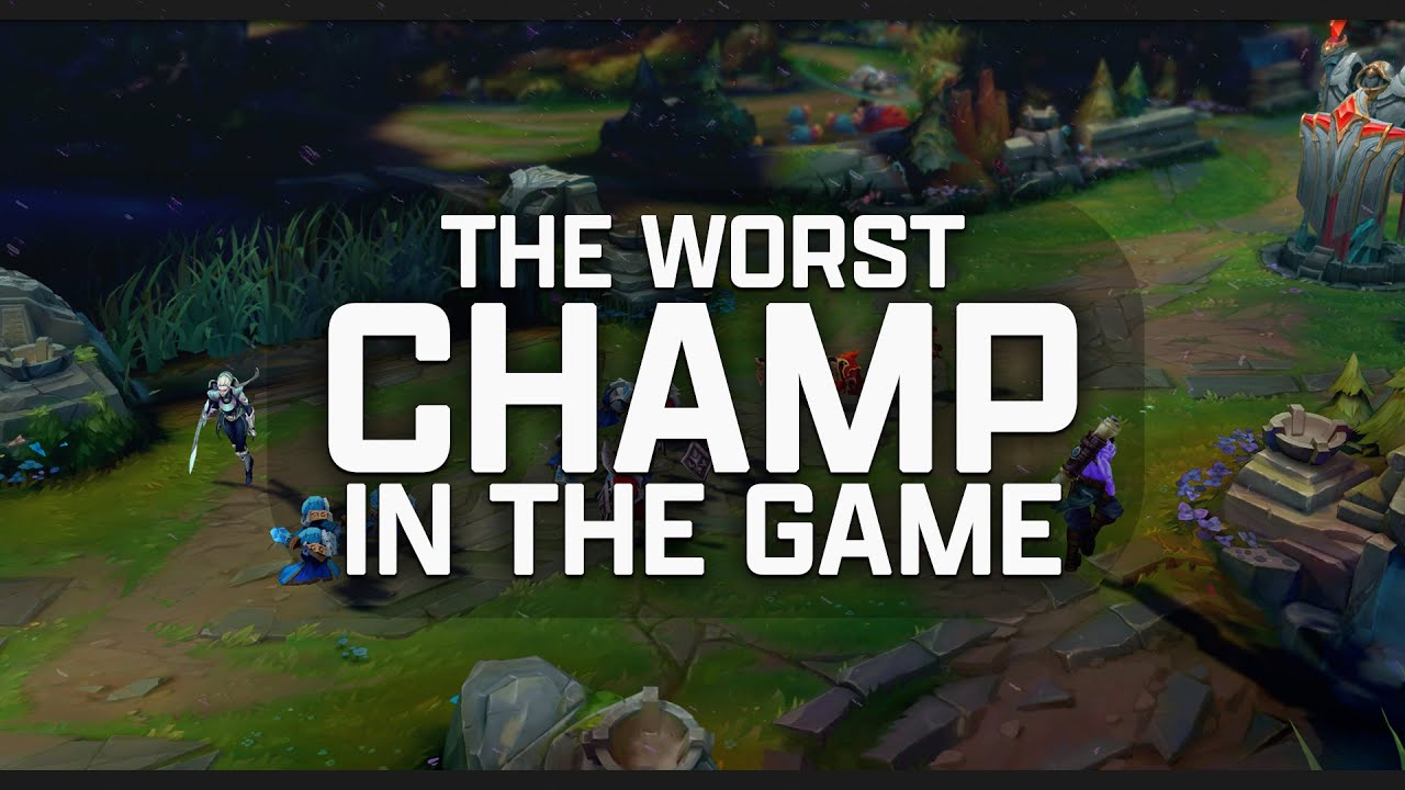 How Bad Is League of Legends' Worst Champion?