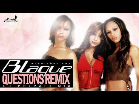Blaque - Questions (Prepaid Remix)