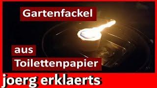 Gartenfackel Fackel aus Toilettenpapier Tutorial Vol.5