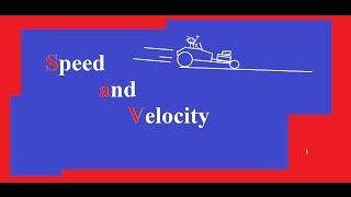 Basic Physics: Calculating Speed and Velocity Explained!
