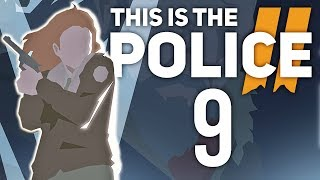 Kolejna mechanika? :O | This is the Police 2 [#9]
