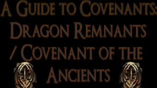 Dark Souls 2 - A Guide to covenants: Dragon Remnants/ Covenant of the Ancients