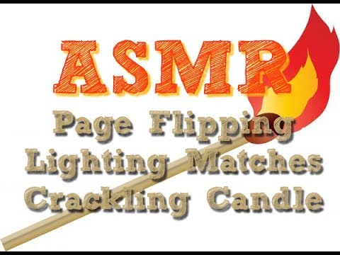 [ASMR] Page Flipping, Lighting Matches, Crackling Candle