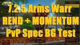 Bajheera - 7.2.5 [REND MOMENTUM] Arms PvP Spec BG - WoW Legion Warrior PvP