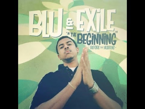 Blu & Exile - In The Beginning: Before The Heavens (Full Album) [2017]