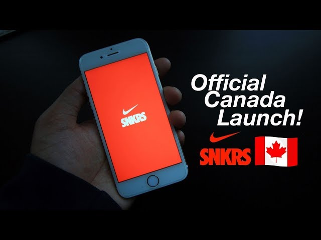 SNKRS CANADA FINALLY LAUNCHED! (HOW TO