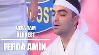 Ferda&Mushviq Qizqayit muellim & Vefa Tam Serbest