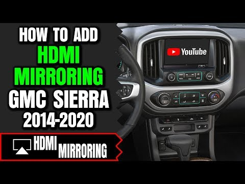 GMC Sierra Screen Mirroring - How To Add HDMI Smartphone Screen Mirroring GMC Sierra 2014-2020 DVD