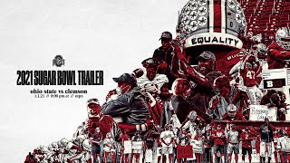 2020 Ohio State Football: Sugar Bowl Trailer