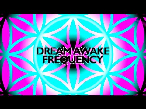 Dream Awake, Supreme Being Consciousness, Kundalini, Psychokinesis Frequency (D17 KAM Album)