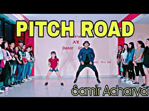 Pitch Road - Samir Acharya | Bidhya Tiwari | Choreography By Ashish Malla