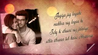 Mast Magan Full Song with Lyrics - 2 States - Arjun Kapoor, Alia Bhatt