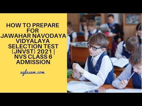 How to prepare for Jawahar Navodaya Vidyalaya Selection Test (JNVST) 2021 | NVS Class 6 Admission