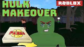 ROBLOX - HULK MAKEOVER Y PIZZA!