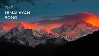 The Himalayan Song (Official Video)